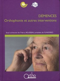 Démences : orthophonie et autres interventions