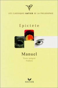 Classique philosophique : Epictète : Manuel