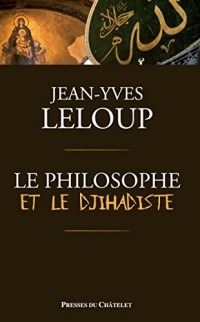 Le philosophe et le djihadiste