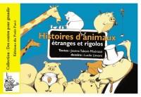 Histoires d'Animaux Etranges et Rigolos
