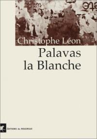 Palavas la Blanche