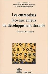 Les Entreprises face aux enjeux du développement durable : Éléments d'un débat