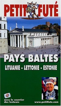 Pays Baltes 2004 : Lituanie, Lettonie, Estonie