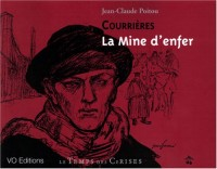 Courrieres la Mine d'Enfer