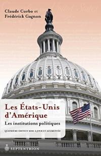 Les Etats-Unis d'Amerique V 02 les Institutions Politiques