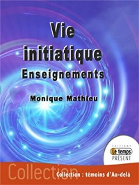 Vie initiatique - Enseignements