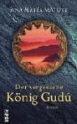 Der vergessene König Gudu.