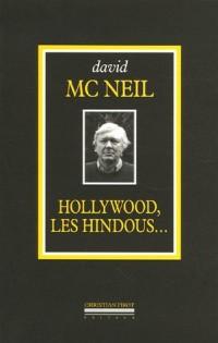 Hollywood, les Hindous... : L'intégrale (1968-2005)