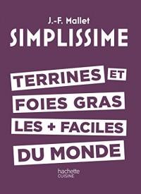 Foie gras et terrines les plus faciles du monde