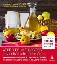 Apéritifs & digestifs naturels à faire soi-même