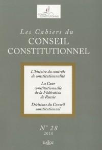 Les Cahiers du Conseil constitutionnel, N° 28, 2010