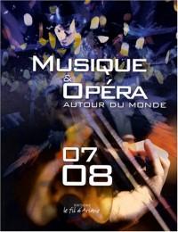 Musique et opéra autour du monde