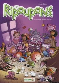 Les Ripoupons, Tome 6 : Du nouveau dans le dortoir