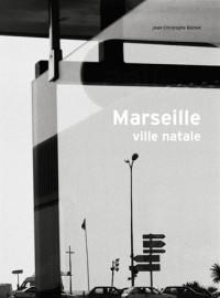 Marseille, ville natale
