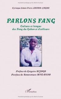 Parlons Fang : Culture et langue des Fang du Gabon et d'ailleurs
