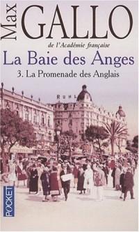 La Baie des Anges, Tome 3 : La Promenade des Anglais