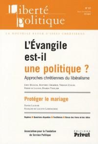 Liberte Politique N37 -Evangile Est-Il une Politique 05-2007