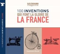 100 inventions qui font la gloire de la France