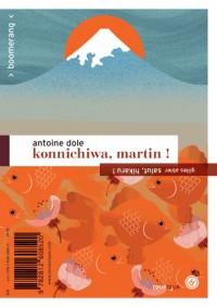 Konnichiwa, Martin ! / Salut, Hikaru !