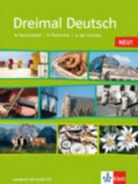 Dreimal Deutsch. : Lesebuch, m. Audio-CD