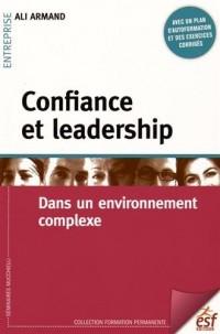 Confiance et leadership : Dans un environnement complexe