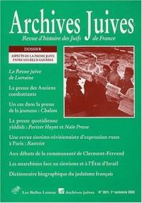Archives juives N° 36/1 1er semestre 2003 : Aspects de la presse juive entre les deux guerres