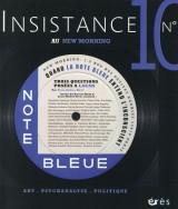 Insistance, N° 10 : Quand la note bleue entend l'inconscient