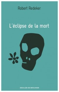 L'éclipse de la mort