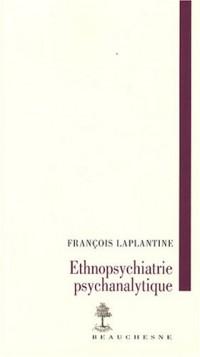 Ethnopsychiatrie psychanalytique