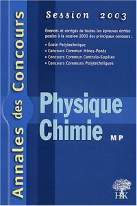 Physique et chimie MP : Session 2003