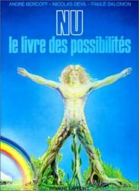 Nu, le livre des possibilités