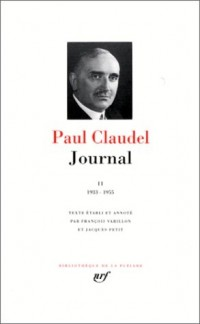 Paul Claudel : Journal, tome II 1933-1955