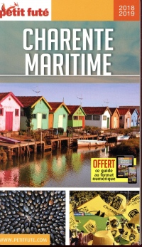 Guide Charente-Maritime 2018 Petit Futé