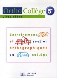 Ortho Collège 5e