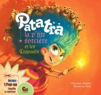 Patatra, la p'tite sorcière et les Crapauds