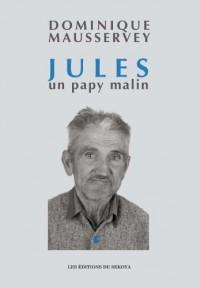 Jules, un papy malin