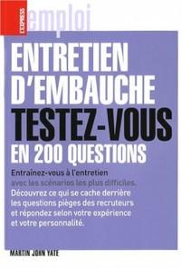 Entretien d'embauche : Testez-vous en 200 questions