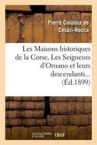 Les Maisons Historiques de la Corse  ed 1899