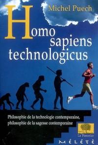 Homo Sapiens Technologicus