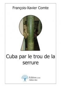 Cuba par le trou de la serrure
