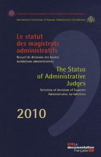 Le statut des magistrats administratifs - Recueil de décisions des hautes juridictions administratives 2010