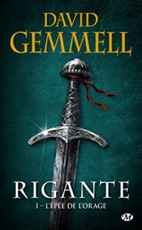 Rigante, Tome 1 : L'Épée de l'orage