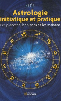 Astrologie Initiatique et Pratique Ned