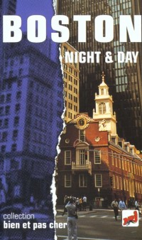Boston night & day