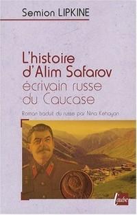 L'histoire d'Alim Safarov, écrivain russe du Caucase