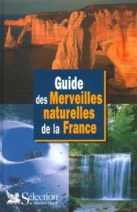 Guide des merveilles naturelles de la France