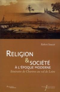 Religion et Societe a l Epoque Moderne