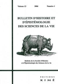 Bulletin d'Histoire et d'Epistémologie des Sciences de la Vie, vol 13, 2006, no.1