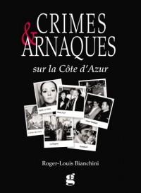Crimes et Arnaques Cote d Azur