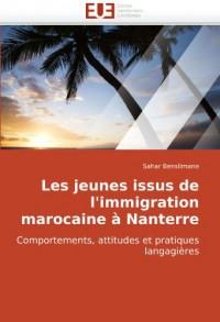 Les Jeunes Issus de L'Immigration Marocaine Nanterre
